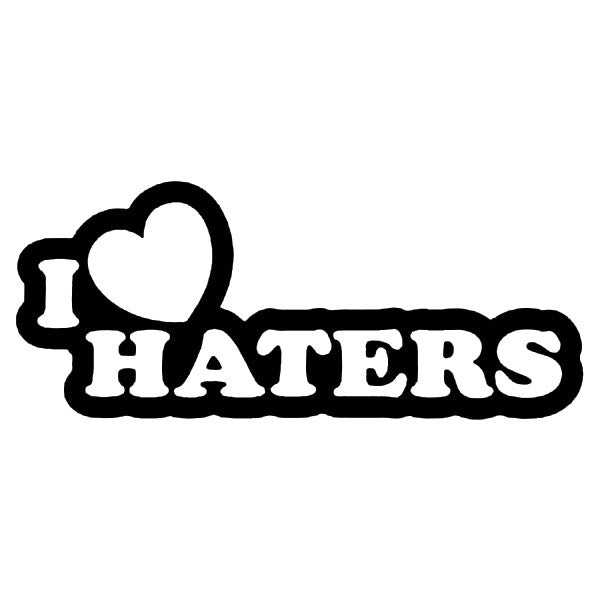 I Love Haters Decal / Sticker - Tacticalmindz.com