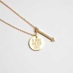 BE BRAVE AND KEEP GOING - Necklace