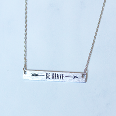 BE BRAVE - NECKLACE