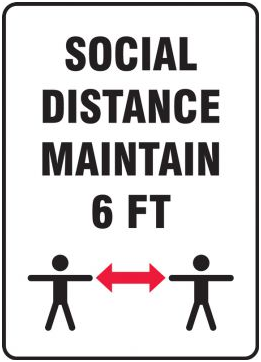 Social Distancing - Maintain 6ft Plastic Sign