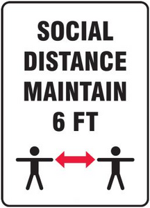 Adhesive Vinyl Social Distancing Sign - Stay 6 FT Apart