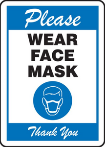 "Please Wear a Mask 7x10"" Sign"