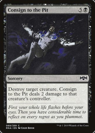Consign to the Pit [Ravnica Allegiance] | Eastridge Sports Cards & Games