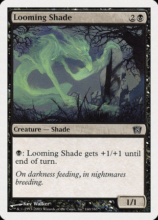 Looming Shade [Eighth Edition] | Eastridge Sports Cards & Games