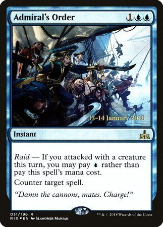 Admiral's Order [Rivals of Ixalan Promos] | Eastridge Sports Cards & Games