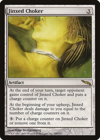 Jinxed Choker [Mirrodin] | Eastridge Sports Cards & Games