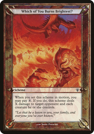 Which of You Burns Brightest? (Archenemy) [Archenemy Schemes] | Eastridge Sports Cards & Games