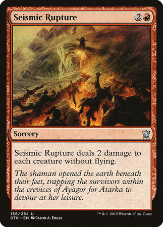 Seismic Rupture [Dragons of Tarkir] | Eastridge Sports Cards & Games