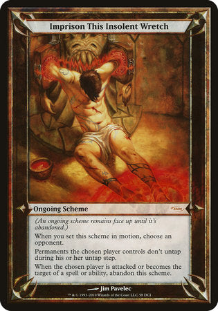 Imprison This Insolent Wretch (Oversized) [Promotional Schemes] | Eastridge Sports Cards & Games