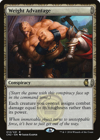 Weight Advantage [Conspiracy: Take the Crown] | Eastridge Sports Cards & Games