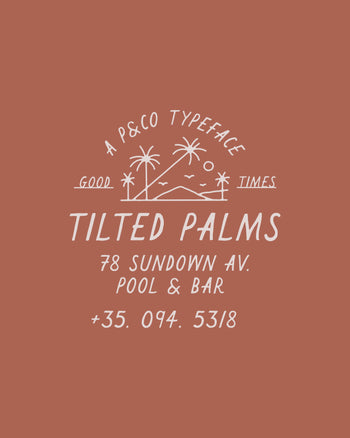 Tilted Palms Typeface