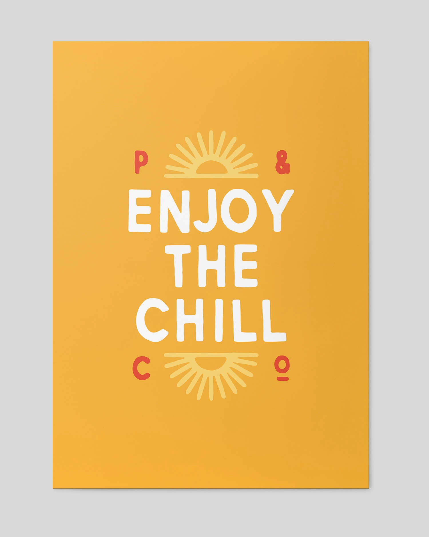 Enjoy The Chill Yellow A2 Artwork Print
