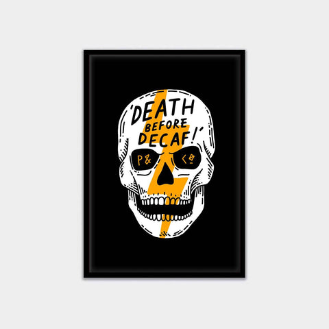 Death Before Decaf A3 Artwork Print