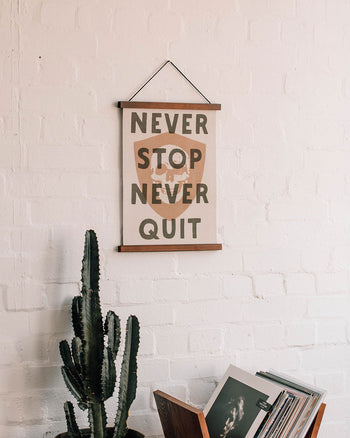 Never Stop Never Quit A3 Print