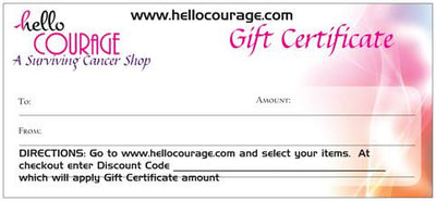 $25.00 Gift Certificate - Hello Courage | Chemo Hats - Cancer Caps - Cancer Scarves - Headcovers - Cancer Beanies - Headwear for Hair Loss - Gifts for  Cancer Patients with Hair Loss - Alopecia