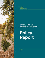 Roadmap to an Organic California: Policy Report