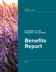 Roadmap to an Organic California: Benefits Report