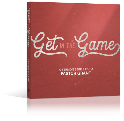 Get in the Game DVD Sermon Series