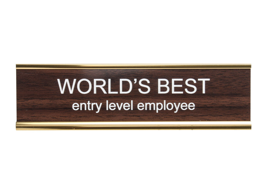 World's Best Entry Level Employee