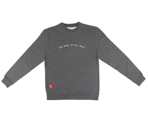 Root Of All Real Crewneck Sweatshirt in Gunmetal
