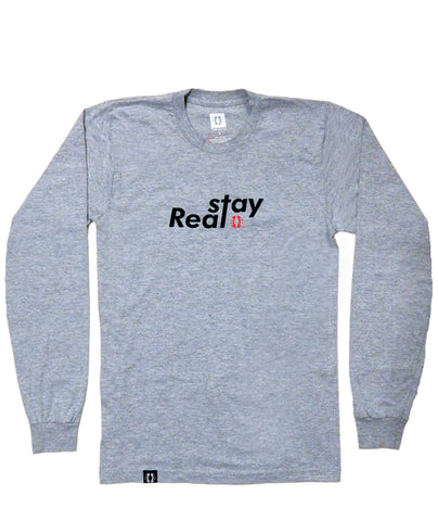 Heather Stay Real LS T-Shirt