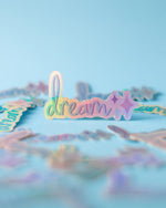 "Load image into Gallery viewer, ""Dream"" Sticker"