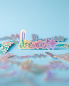 """Dream"" Sticker"