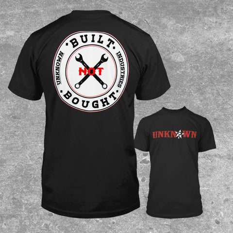 """Built Not Bought"" T-Shirt"