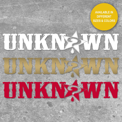 UNKNOWN Cut Vinyl Sticker <br> Red, Gold, or White