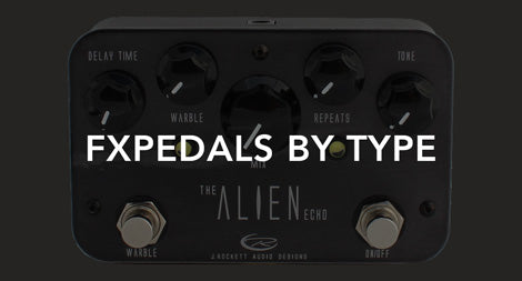 FXPedals By Type