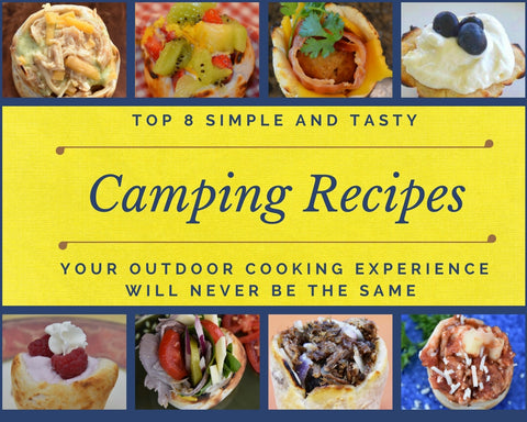 Top 8 Camping Recipes By Wolf Em Stick The Wolf Em Store