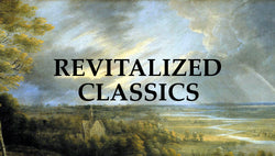 Revitalized Classics