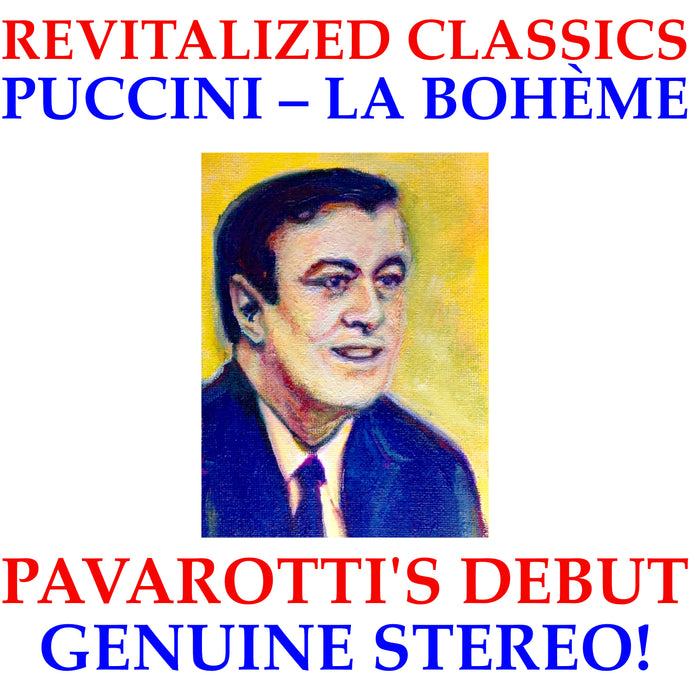 Revitalized Classics: Pavarotti's Debut in Genuine Stereo!