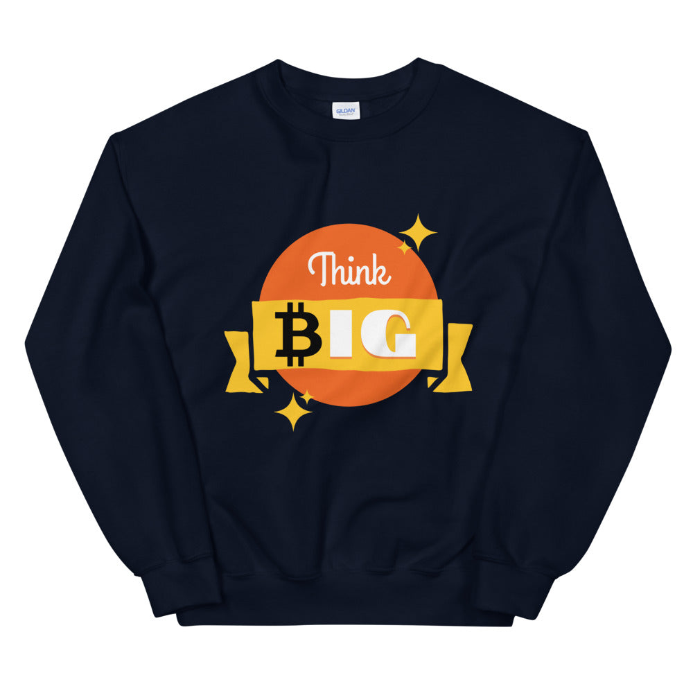 Bitcoin Unisex Sweatshirt - Think Big Bitcoin