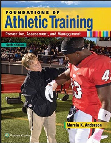 Foundations Athletic Training: Prevention Assessment and Management