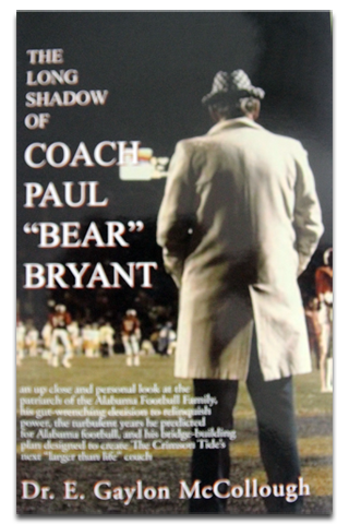 "The Long Shadow of Coach ""Paul"" Bear Bryant"
