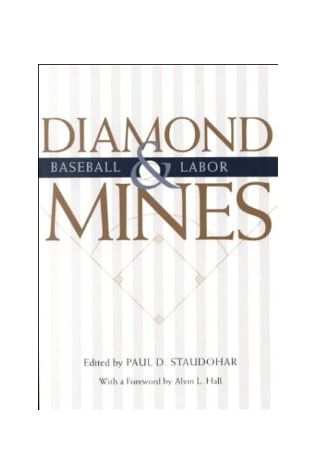 Diamond Mines Baseball and Labor (1 of 2)