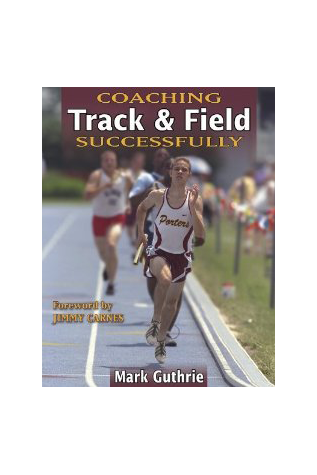 Coaching Track and Field Successfully