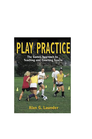 Play Practice: The Games Approach