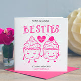 Best Friend Birthday Card 'Besties'