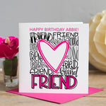 Personalised Friend Typography Birthday Card