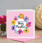 Personalised Stay Positive Card