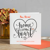 Home is Where the Heart is New Home Card