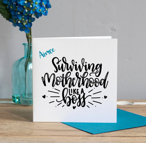 Surviving Motherhood Card