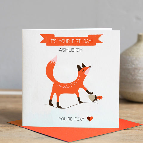 You're Foxy Birthday Card