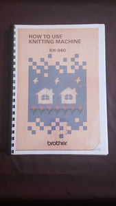 Brother Knitting Machine KH 940 Instruction manual