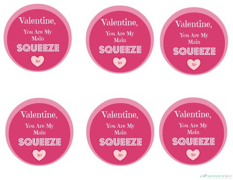 You are My Main Squeeze Printable