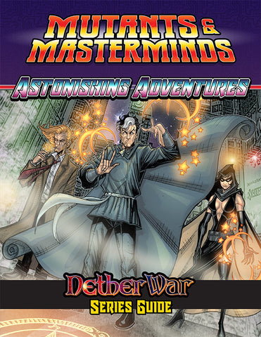 Astonishing Adventures: The NetherWar Series Guide (PDF)