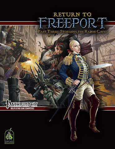 Return to Freeport, Part Three: Storming the Razor Caves (Pathfinder Adventure PDF)