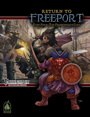 Return to Freeport, Part Four: The Freebooter's City (Pathfinder Adventure PDF)